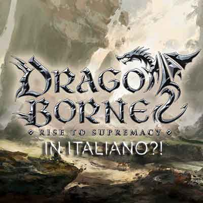Dragoborne in Italiano?!