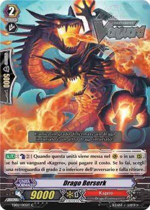 Drago Berserk TD02/005IT C