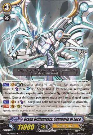 Drago Brillantezza, Santuario di Luce PR/0102IT-A