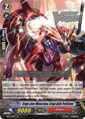 Drago Laser Minaccioso, Drago della Perdizione BT17/S04IT SP