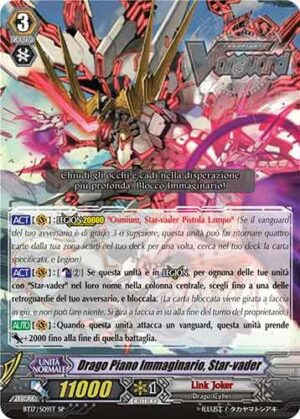 Drago Piano Immaginario, Star-vader BT17/S09IT SP